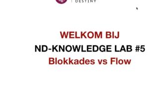 Blokkades vs Flow een casus